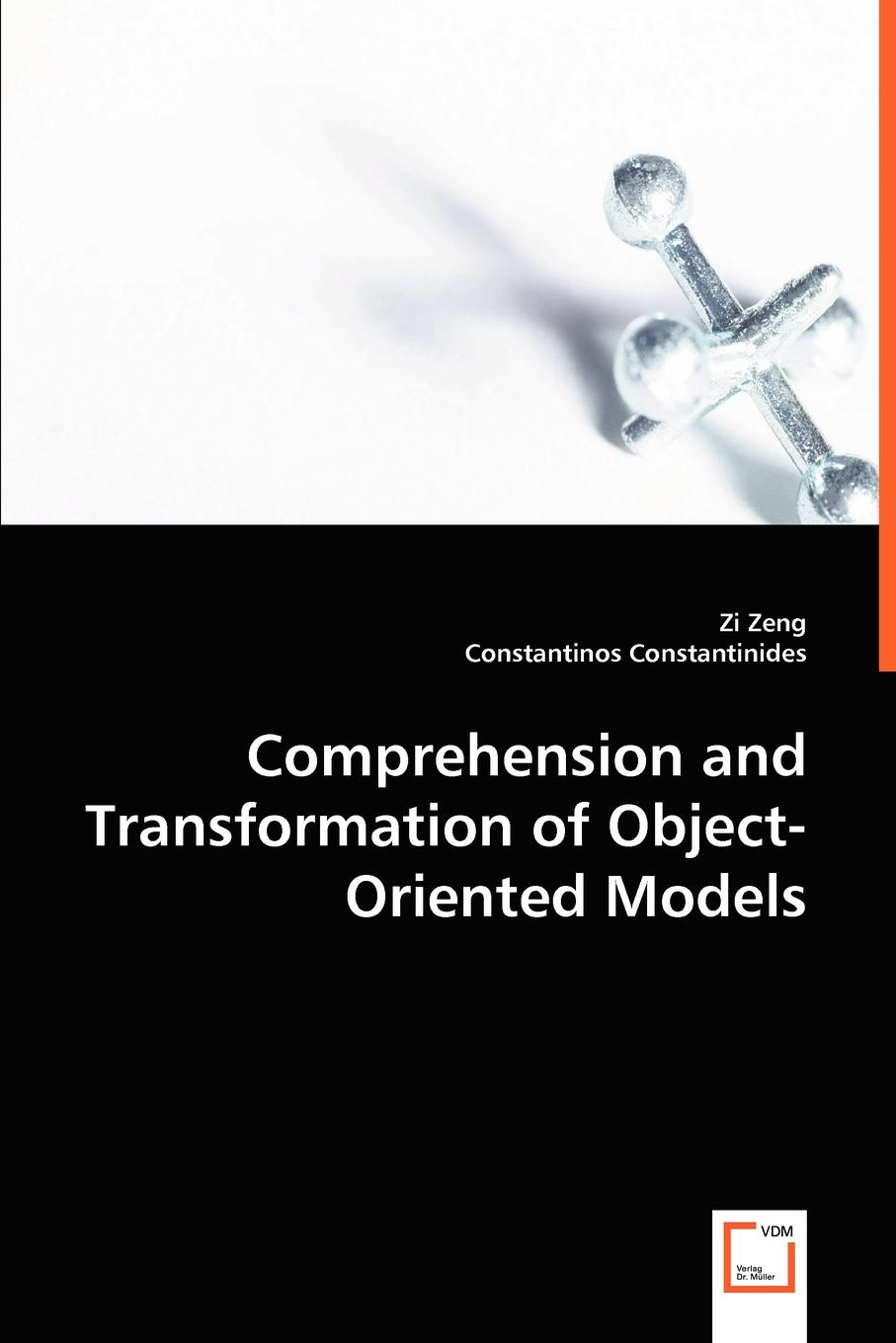 Zi Zeng, Constantinos Constantinides Comprehension and Transformation of Object-oriented Models object oriented modeling of virtual labs for control education