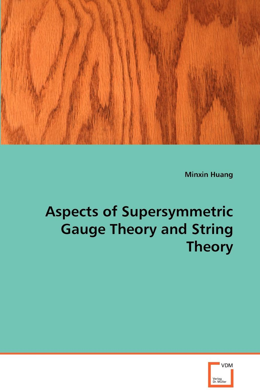 Minxin Huang Aspects of Supersymmetric Gauge Theory and String Theory джинсы befree befree mp002xw023lc