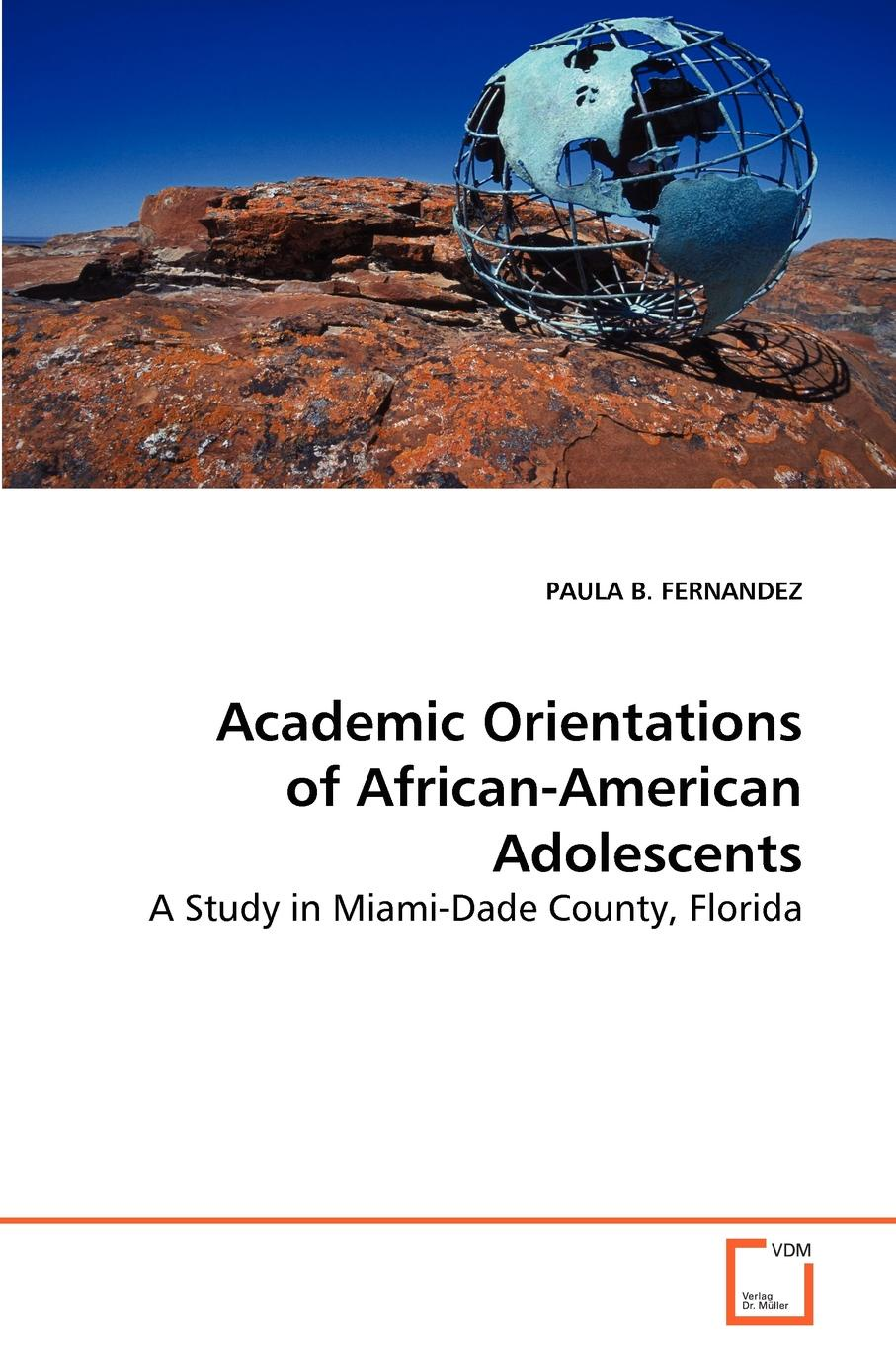 Paula B. Fernandez Academic Orientations of African-American Adolescents entrepreneurial orientations of rural women