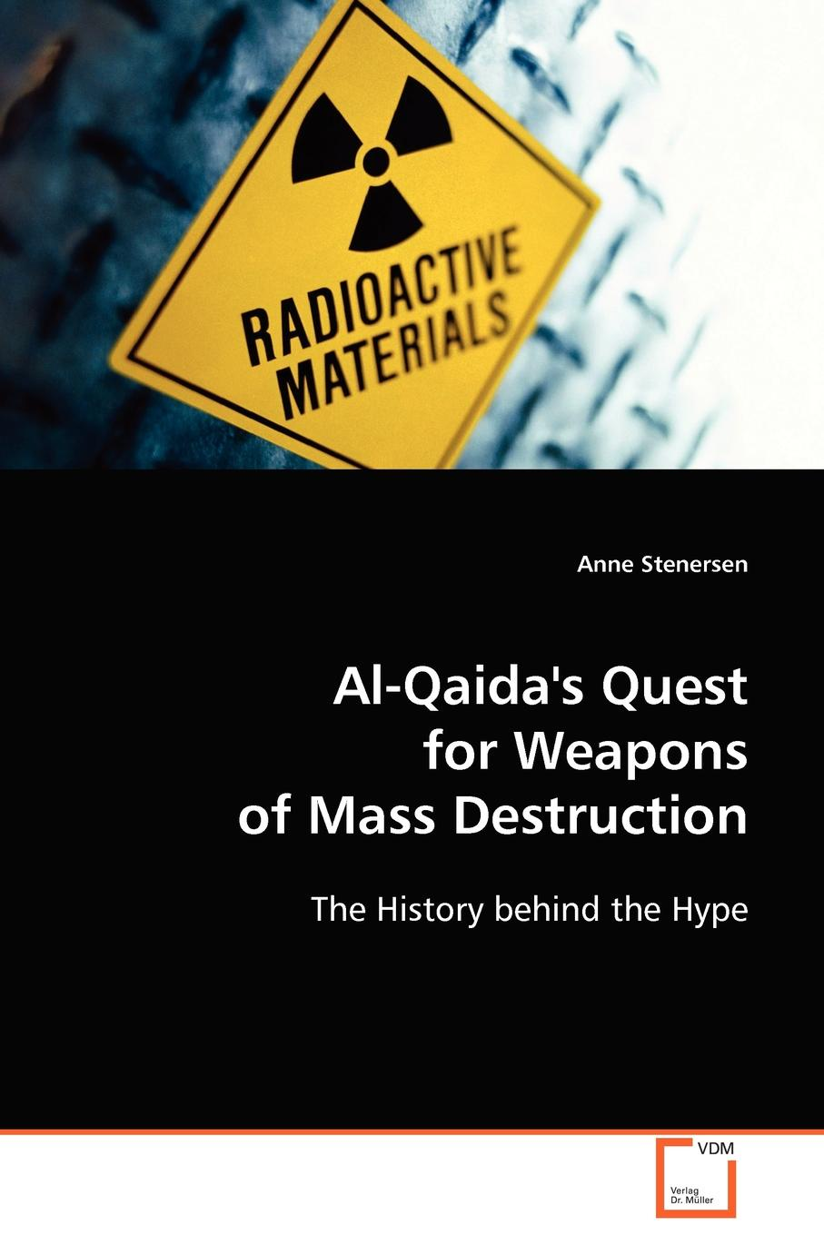 Anne Stenersen Al-Qaida's Quest for Weapons of Mass Destruction weapons of fitness