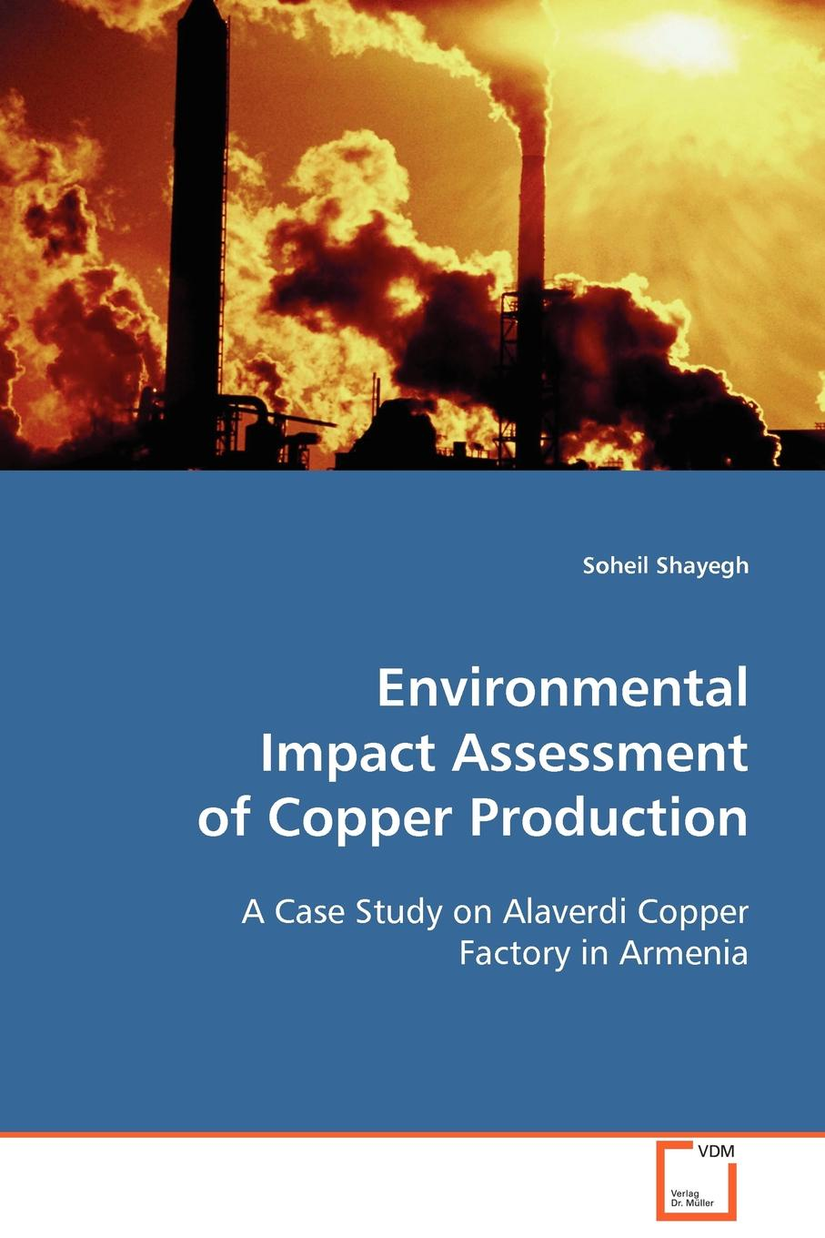 Фото - Soheil Shayegh Environmental Impact Assessment of Copper Production m tauhid ur rahman an environmental impact assessment for proposed housing development
