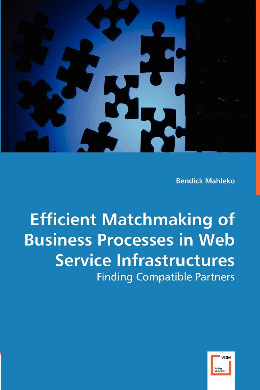Bendick Mahleko Efficient Matchmaking of Business Processes in Web Service Infrastructures retroversion in religious processes
