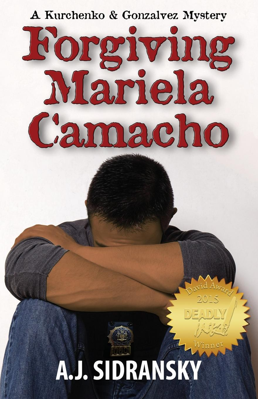 A. J. Sidransky Forgiving Mariela Camacho цена