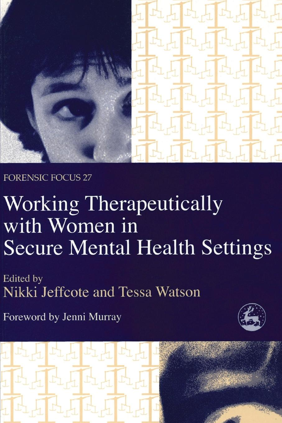 Tessa Watson, Nikki Jeffcote Working Therapeutically with M clarke m working spaces