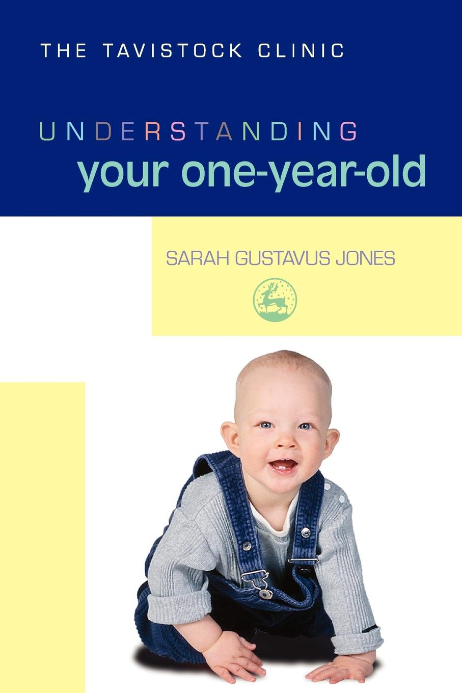 Sarah Gustavus Jones Understanding Your One-Year-Old gift 9 year old boy