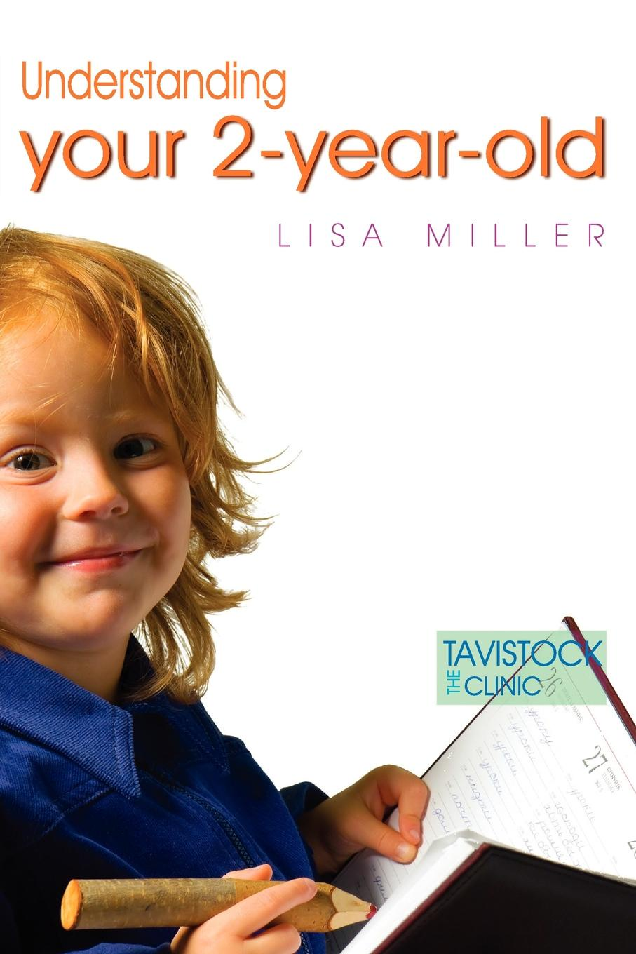 Lisa Miller Understanding Your Two-Year-Old gift 9 year old boy