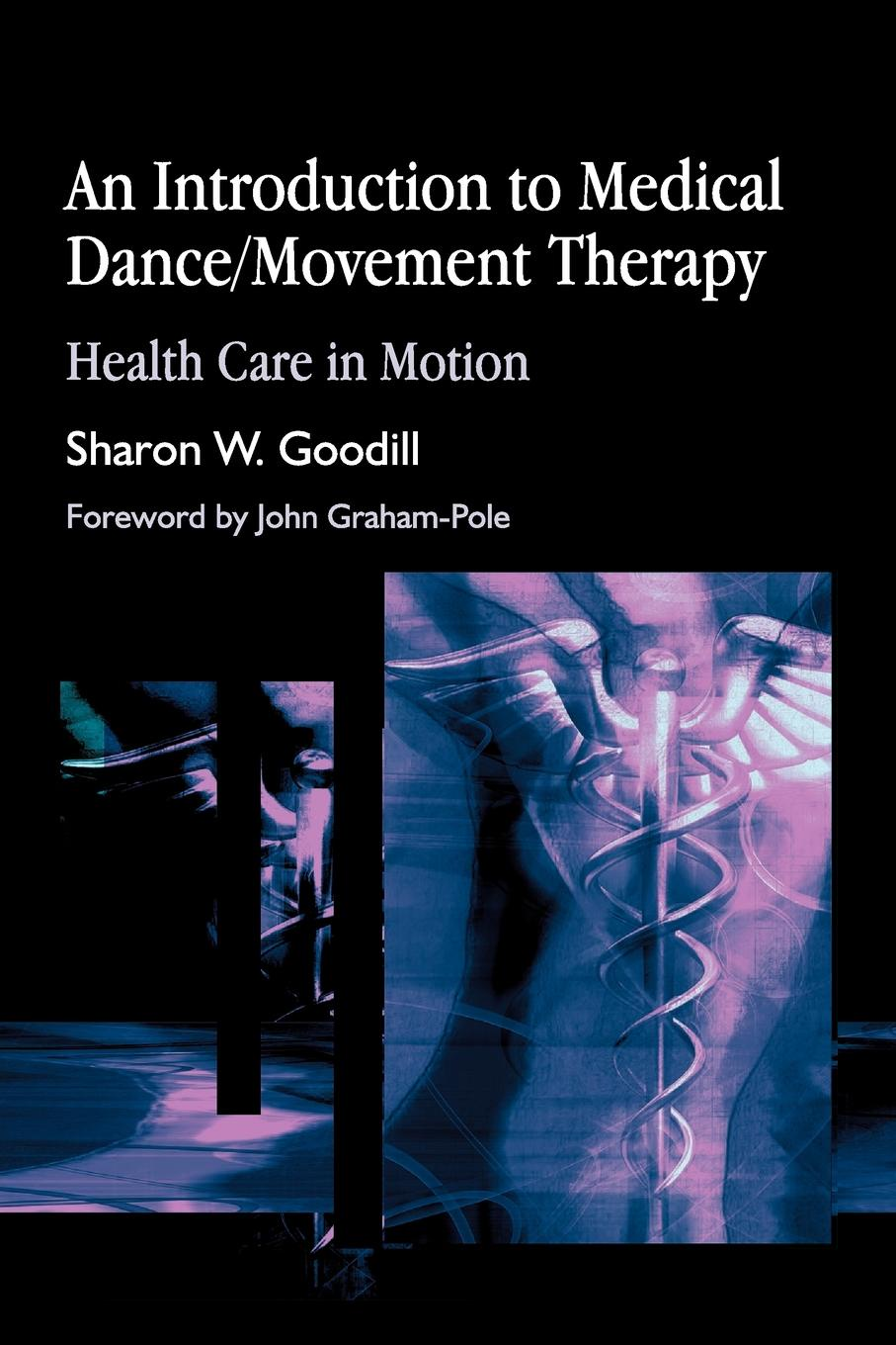 S. Goodill An Introduction to Medical Dance/Movement Therapy. Health Care in Motion 12cups chinese medical vacuum body cupping massage set portable health massage therapy kit