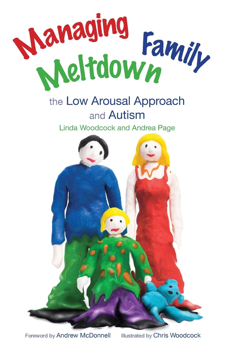 Linda Woodcock, Andrea Page Managing Family Meltdown. The Low Arousal Approach and Autism d e berlyne conflict arousal and curiosity