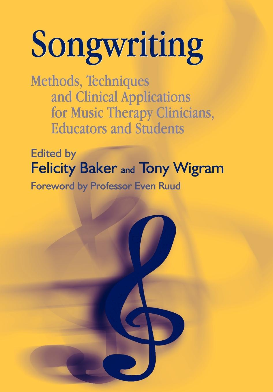Songwriting. Methods, Techniques and Clinical Applications for Music Therapy Clinicians, Educators and Students caroli sergio analytical techniques for clinical chemistry methods and applications
