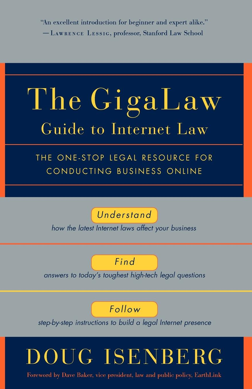Doug Isenberg The Gigalaw Guide to Internet Law. The One-Stop Legal Resource for Conducting Business Online dan matthews online business all in one for dummies