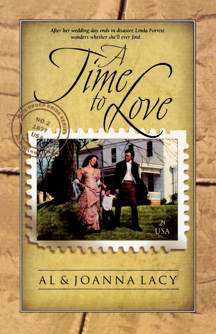 Al Lacy, JoAnna Lacy A Time to Love