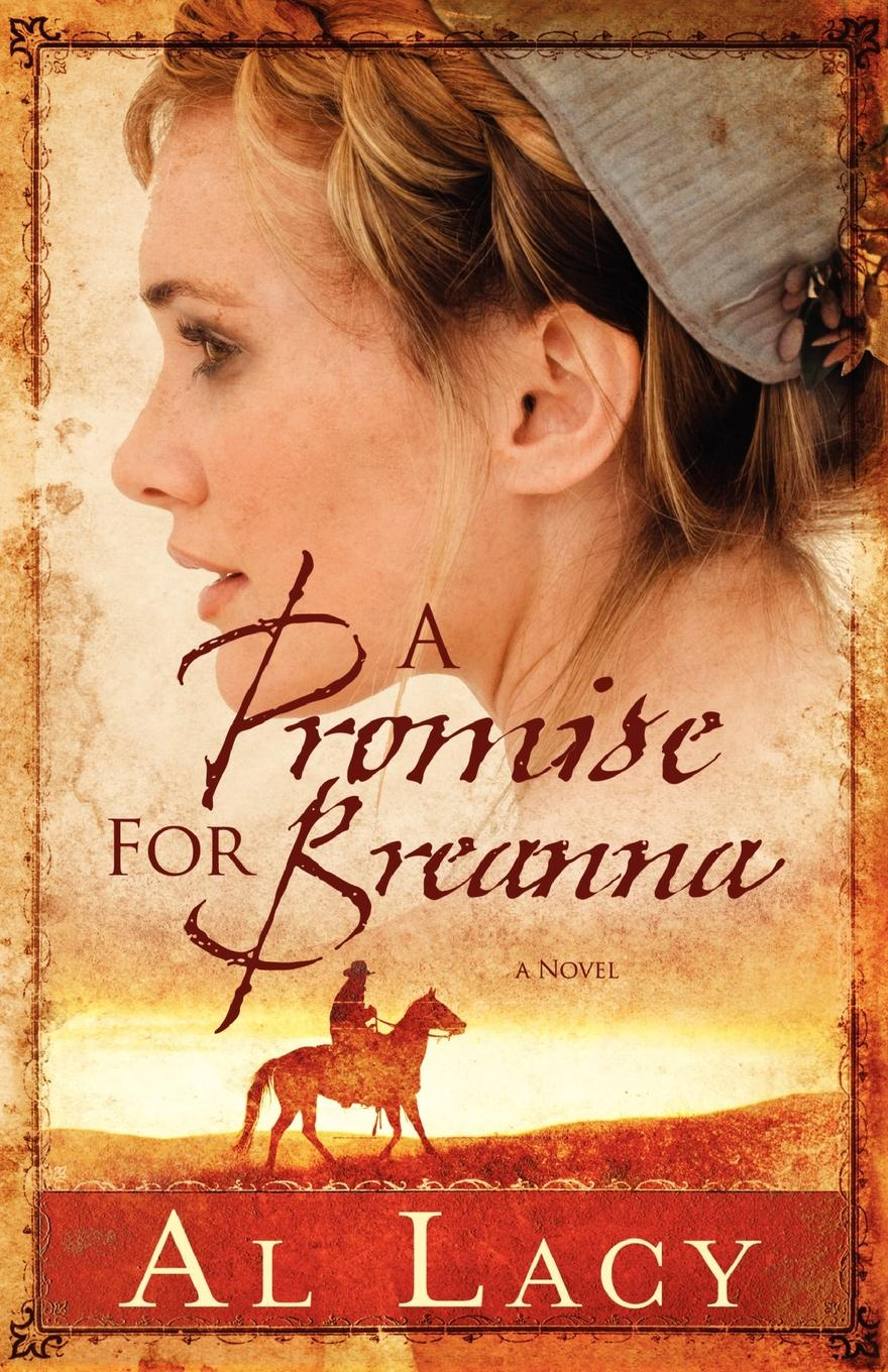 Lacy A Promise for Breanna a promise unbroken