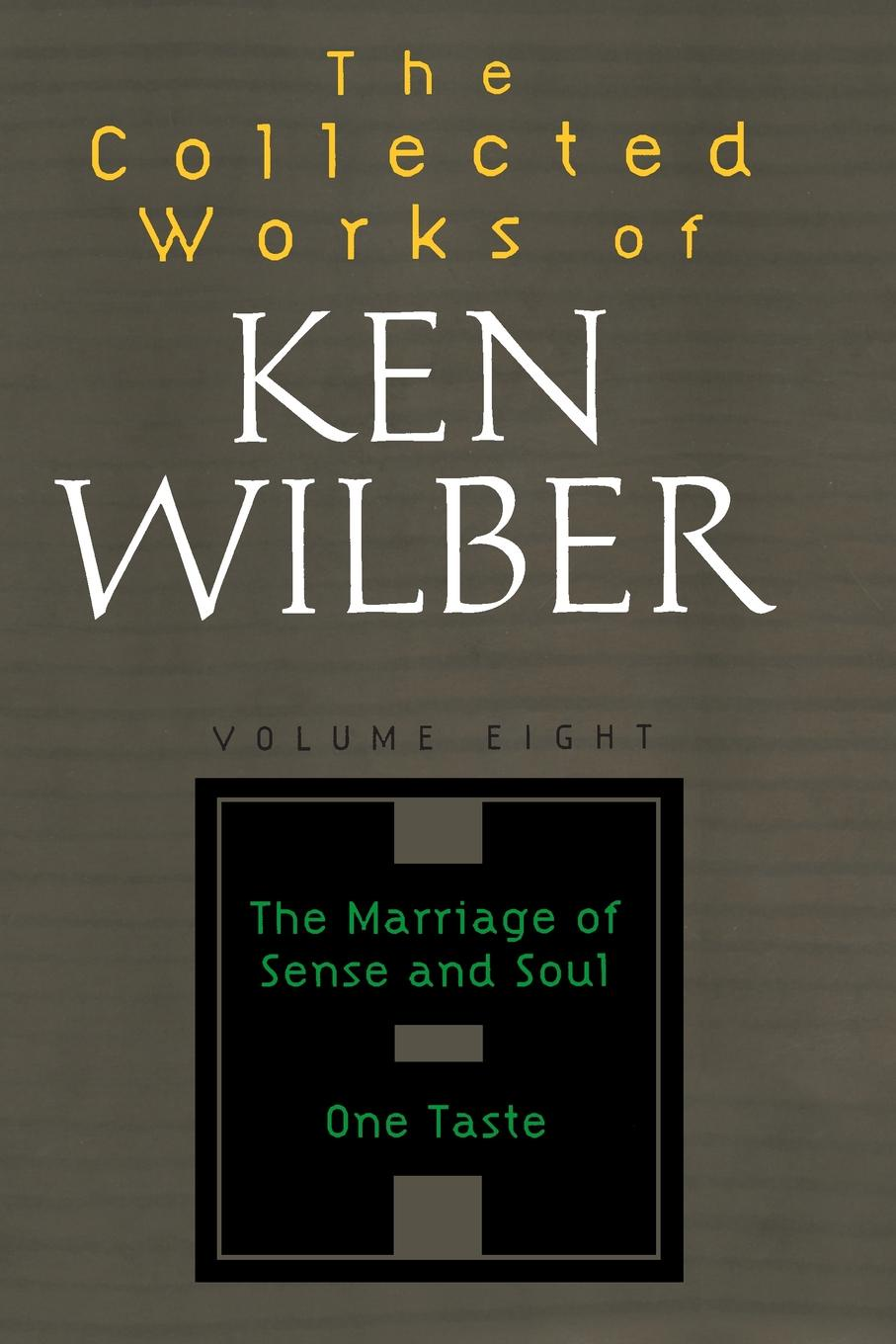 Ken Wilber The Collected Works of Wilber, Volume 8