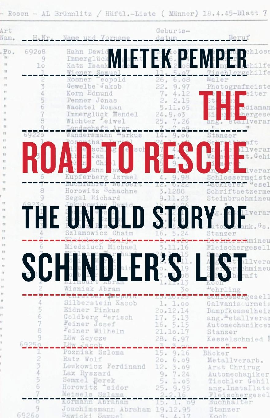Mietek Pemper The Road to Rescue. The Untold Story of Schindler's List стоимость