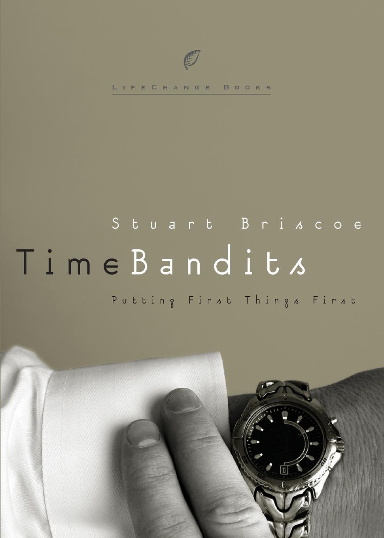 Stuart Briscoe Time Bandits