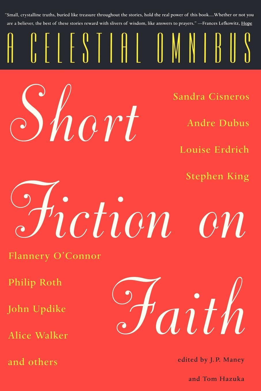 A Celestial Omnibus. Short Fiction on Faith phil sanders a faith built on sand