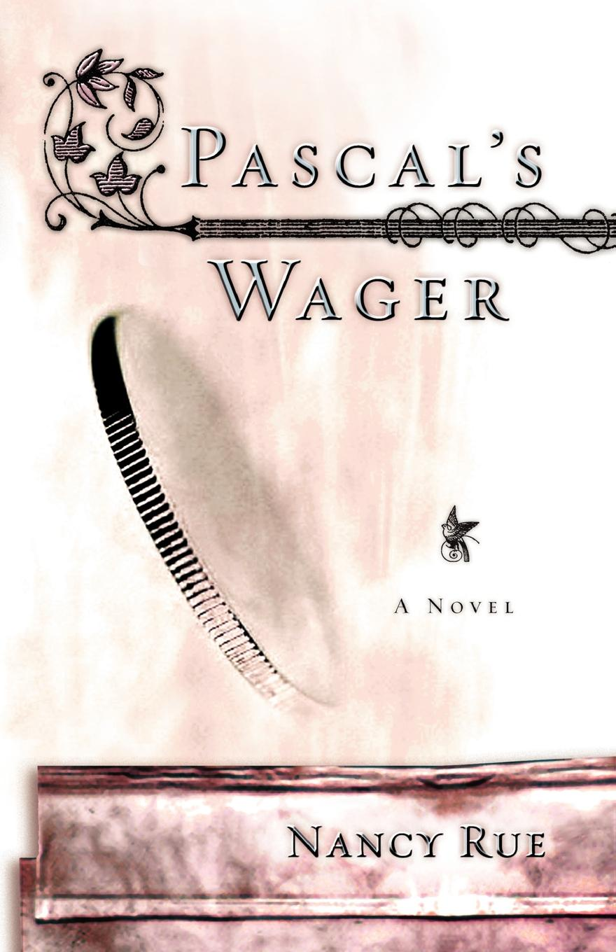 Rue Pascal's Wager marguerite kaye the captain s wicked wager