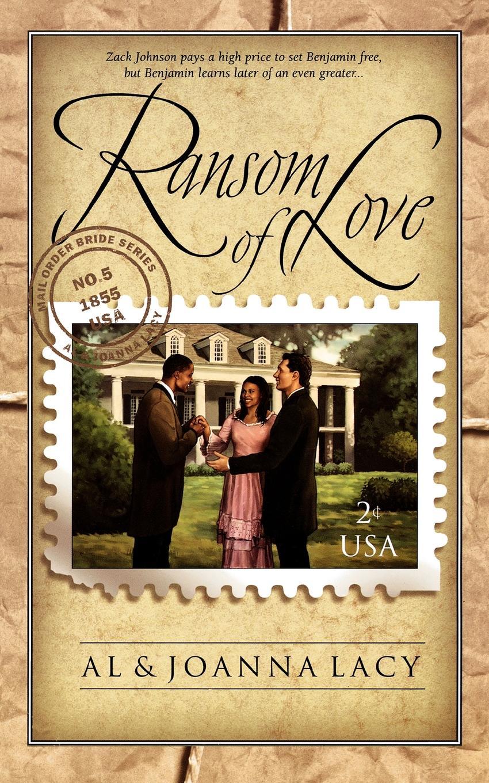 Al Lacy, JoAnna Lacy Ransom of Love