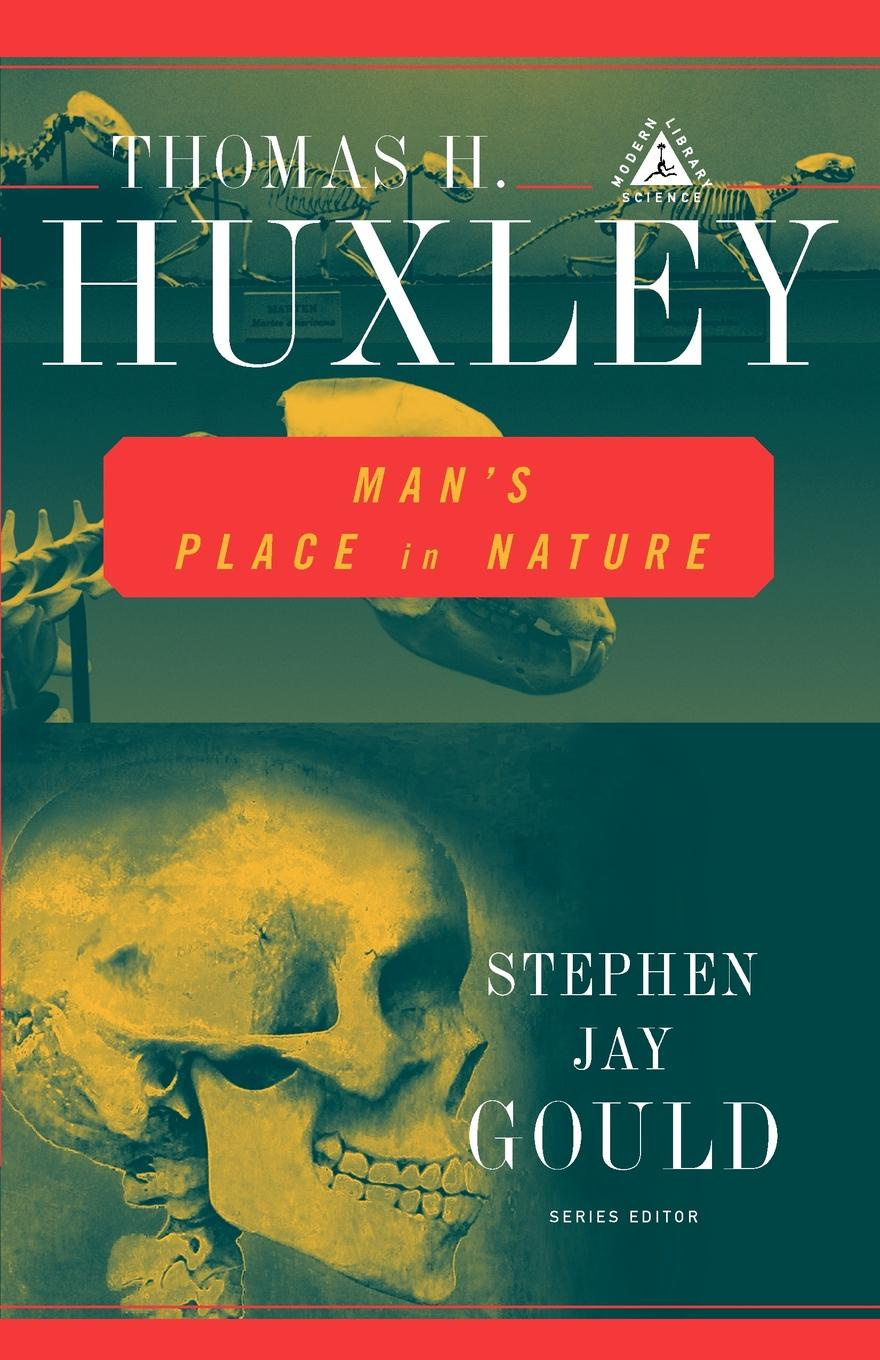 Thomas Henry Huxley Mans Place in Nature