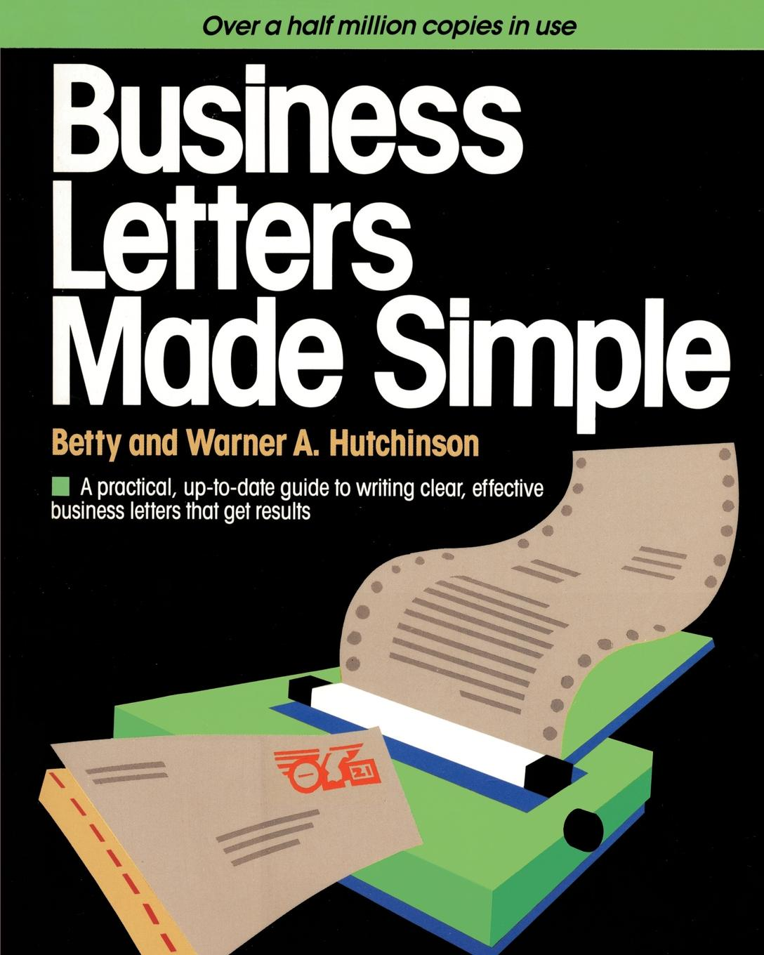 Betty Hutchinson, Warner A. Hutchinson Business Letters Made Simple цена