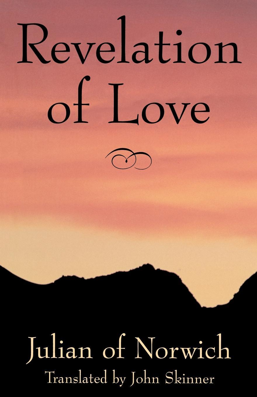 Julian of Norwich, Julian, John Skinner Revelation Love