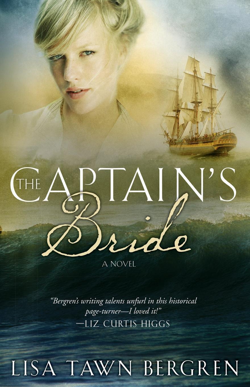 Lisa T. Bergren The Captain's Bride donna alward the cowboy s convenient bride