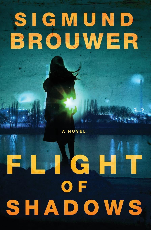 Sigmund Brouwer Flight of Shadows reign of shadows