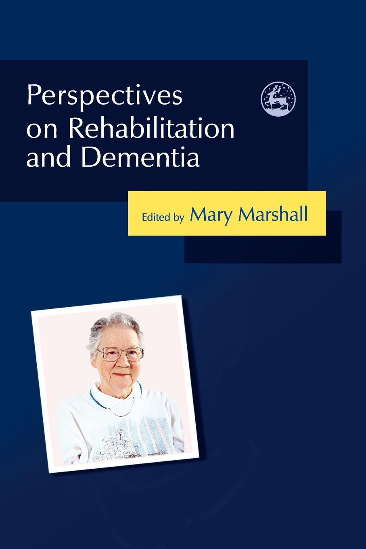 Фото - Perspectives on Rehabilitation and Dementia maxim mamedov yellow notes dementia