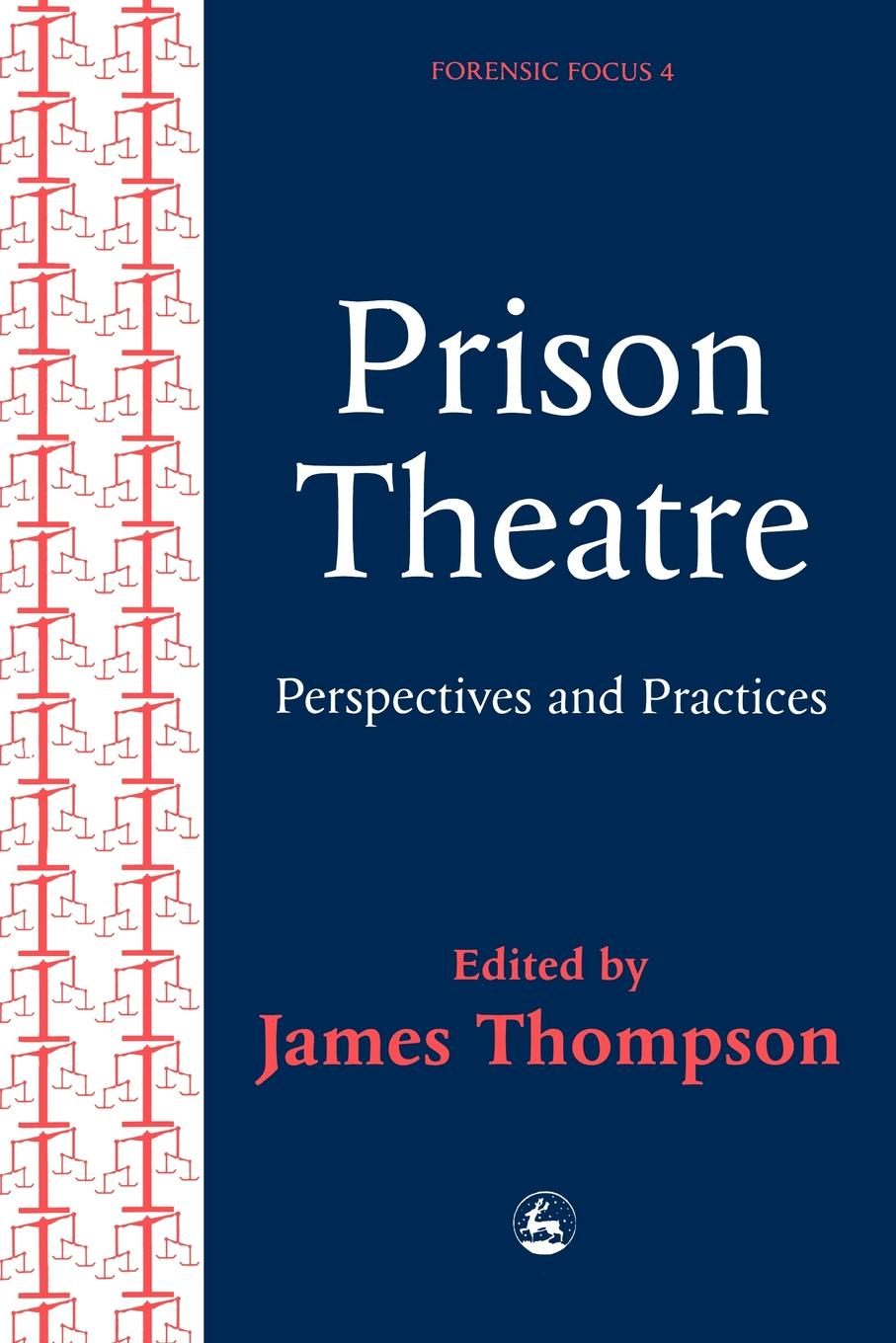 Practices and Perspectives in Prison Theatre jie jack li drug discovery practices processes and perspectives