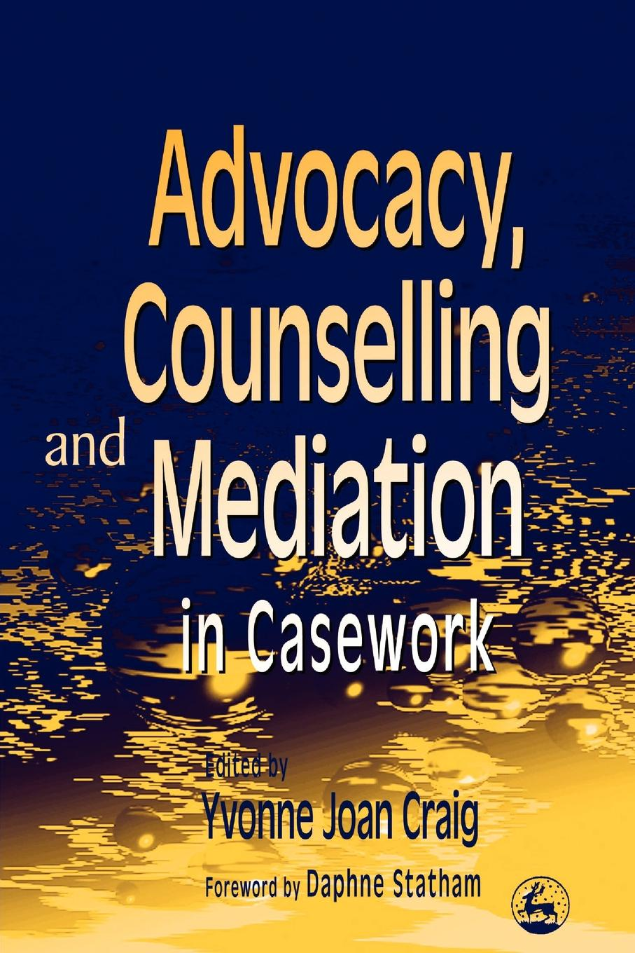 Yvonne Craig Advocacy, Counselling and Mediation in Casework. Processes of Empowerment retroversion in religious processes