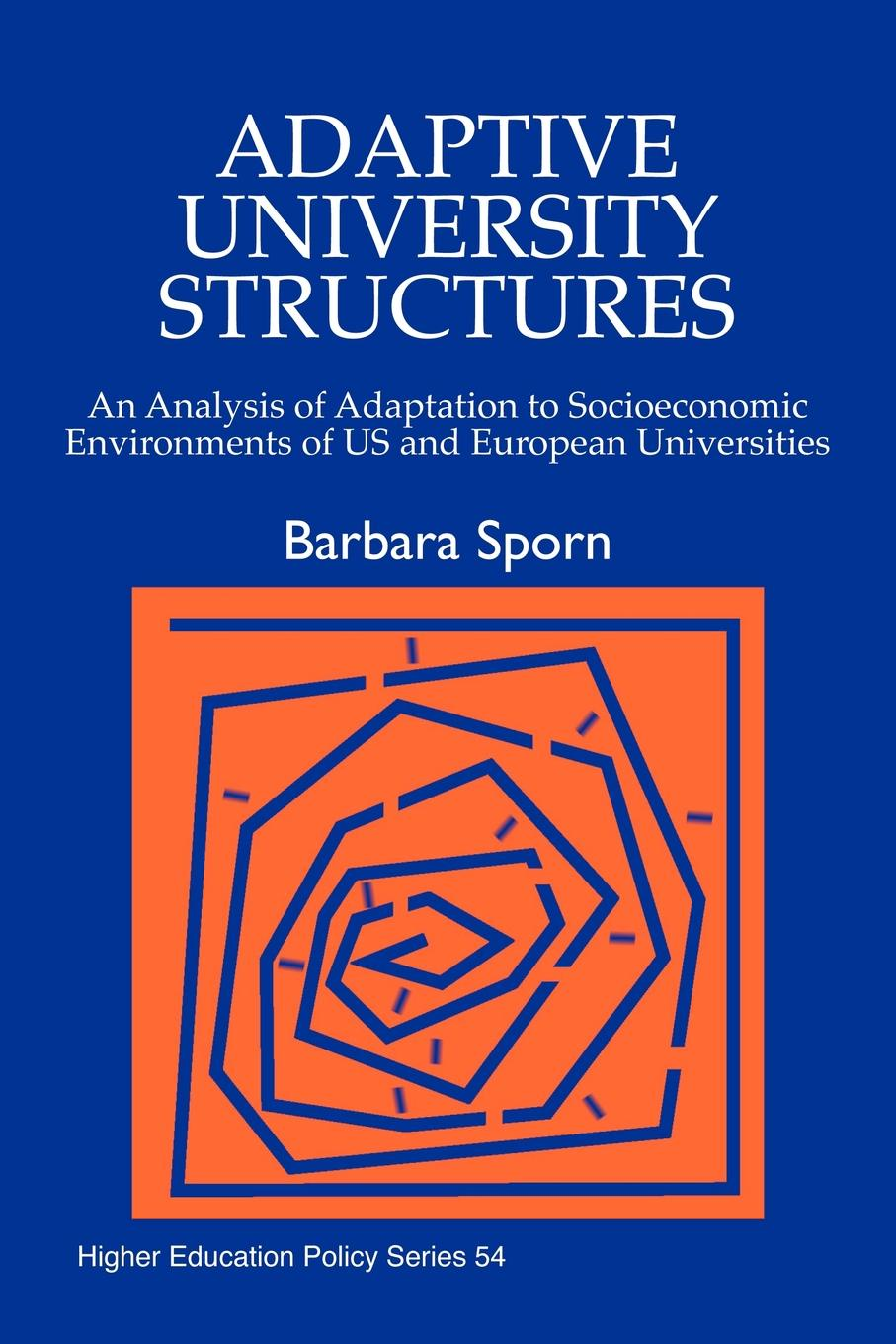 Barbara Sporn, Richard I. Miller Adaptive University Structures. An Analysis of Adaptation to Socioeconomic Environments of Us and European Universities t datta k seismic analysis of structures