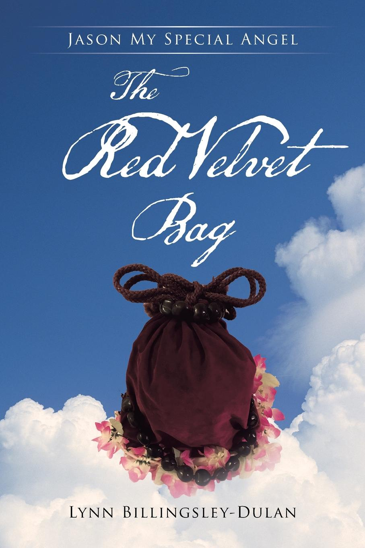 Lynn Billingsley-Dulan The Red Velvet Bag. Jason My Special Angel my super sparkly sticker bag