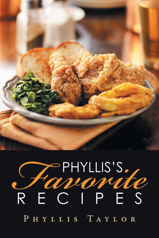 купить Phyllis Taylor Phyllis's Favorite Recipes онлайн