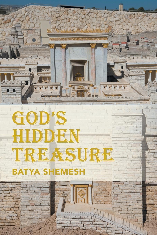 Batya Shemesh God's Hidden Treasure