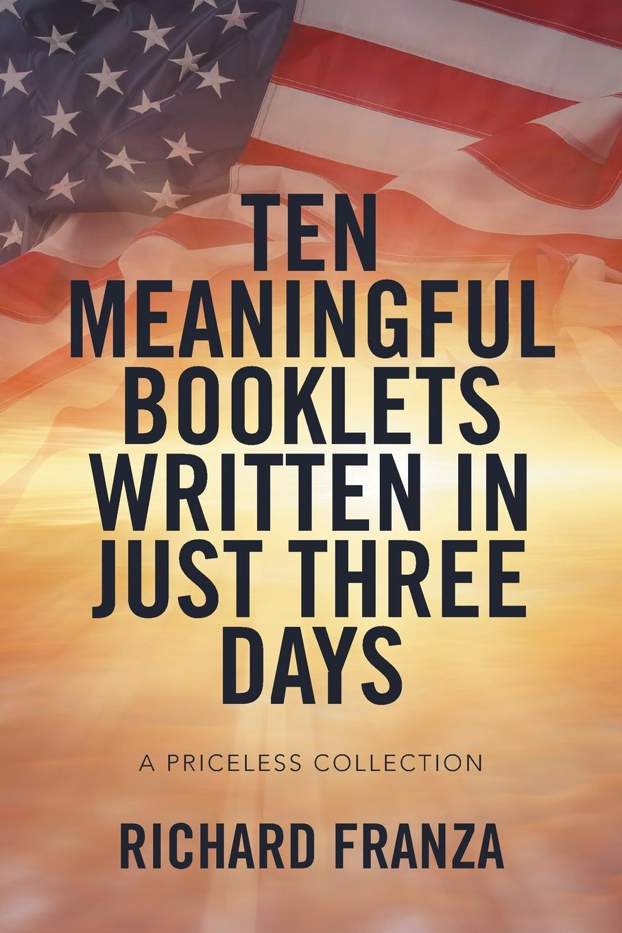 Richard Franza Ten Meaningful Booklets written in Just Three Days. A Priceless Collection enrico massetti venice in two three or more days