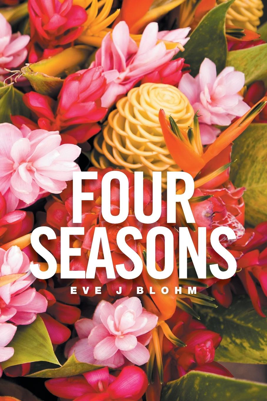 Eve J Blohm Four Seasons