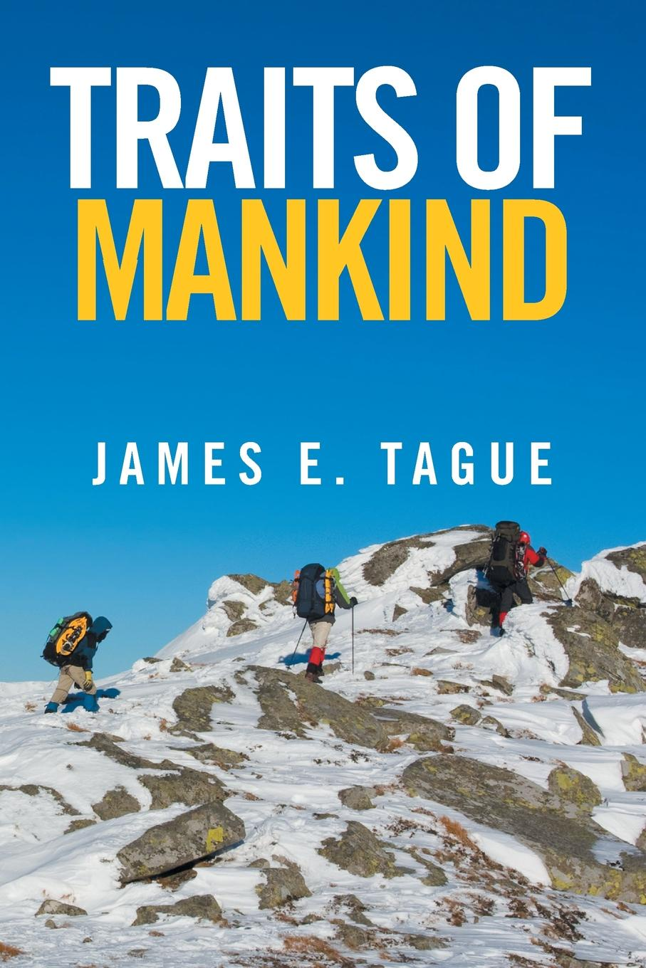 James E. Tague Traits of Mankind. From A to W zacharias greg w a companion to henry james