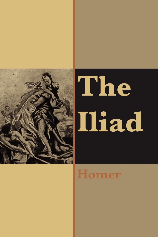 Homer The Iliad of Homer homer s iliad and odyssey