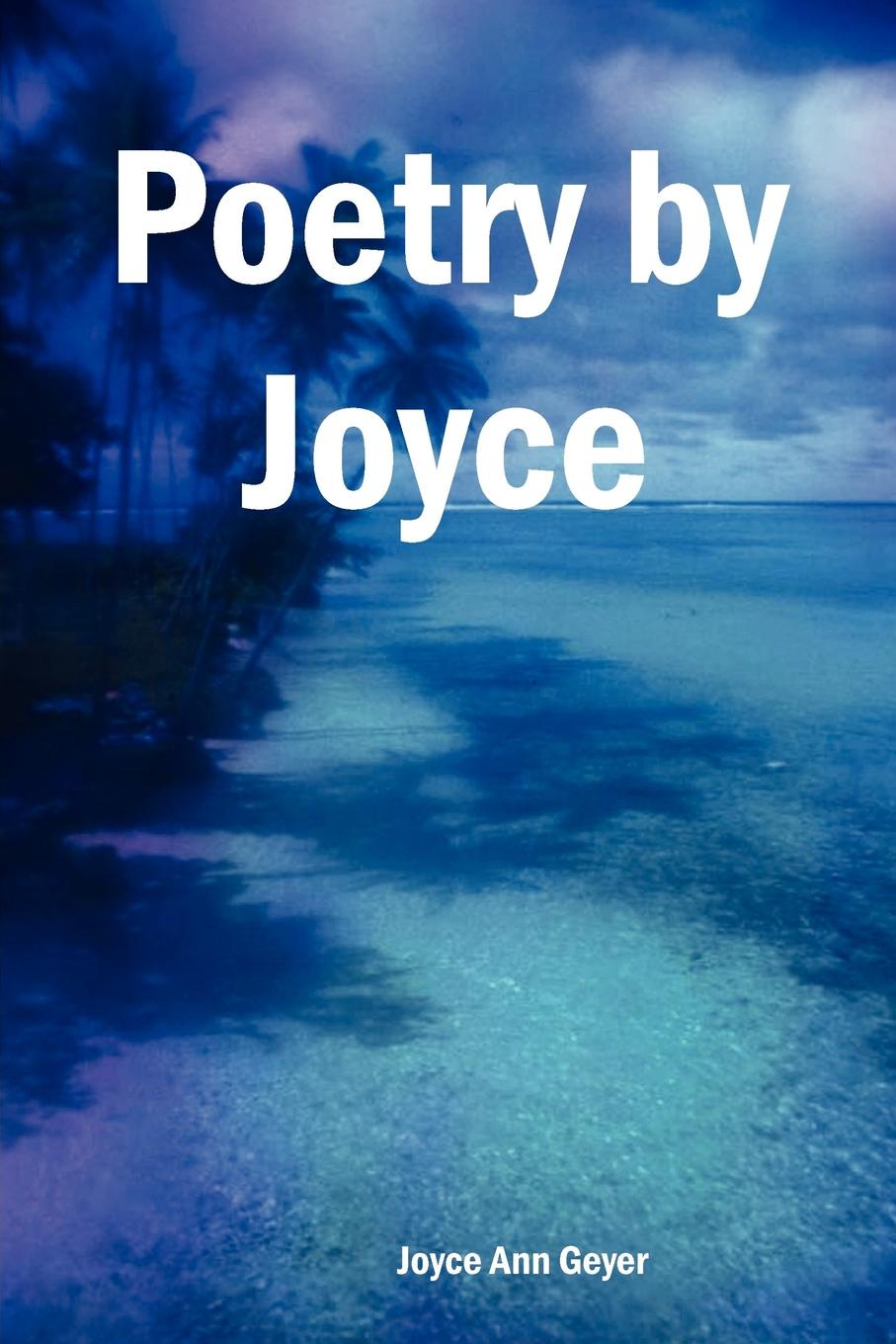 Joyce Ann Geyer Poetry by