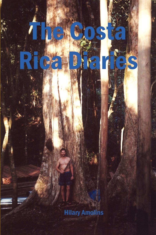 Hilary Amolins The Costa Rica Diaries sam binnie the baby diaries