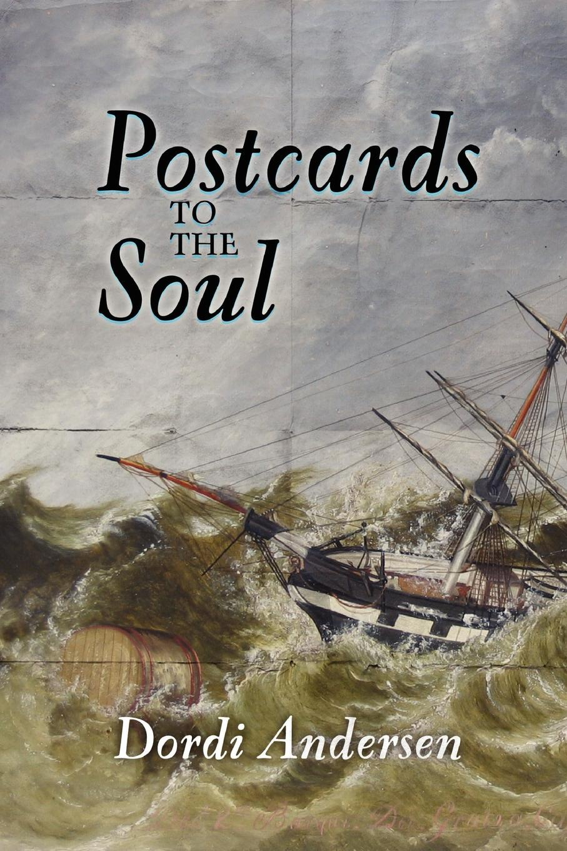 Dordi Andersen Postcards to the Soul june moore soul fool to soul full