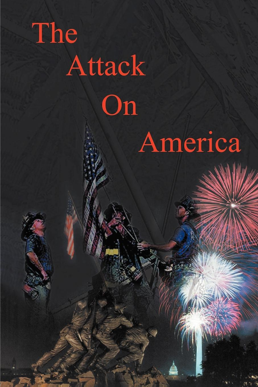 лучшая цена Donald H. Brancato The Attack on America - Second Edition