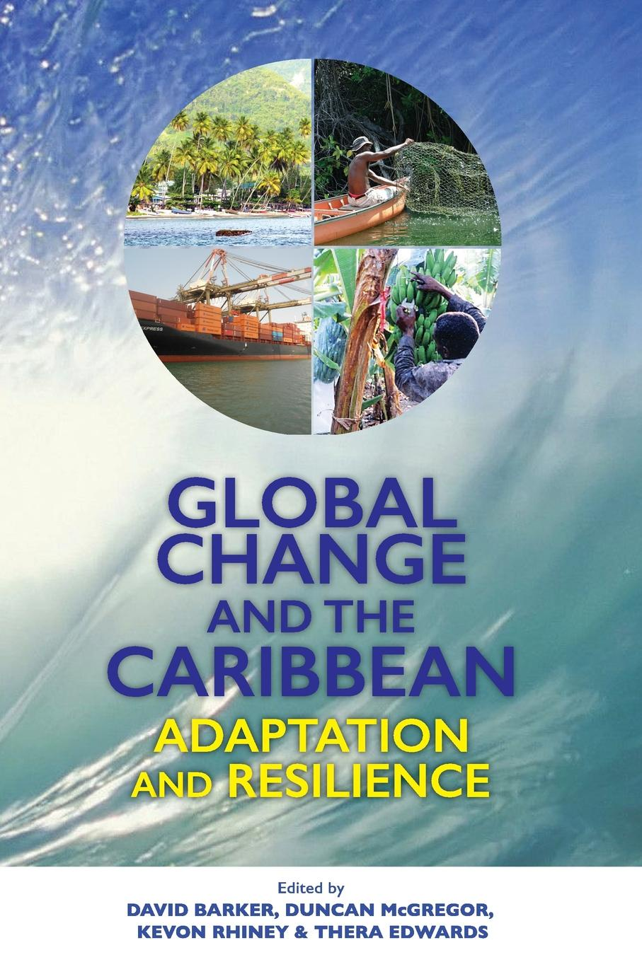 Global Change and the Caribbean. Adaptation and Resilience the adaptation diet