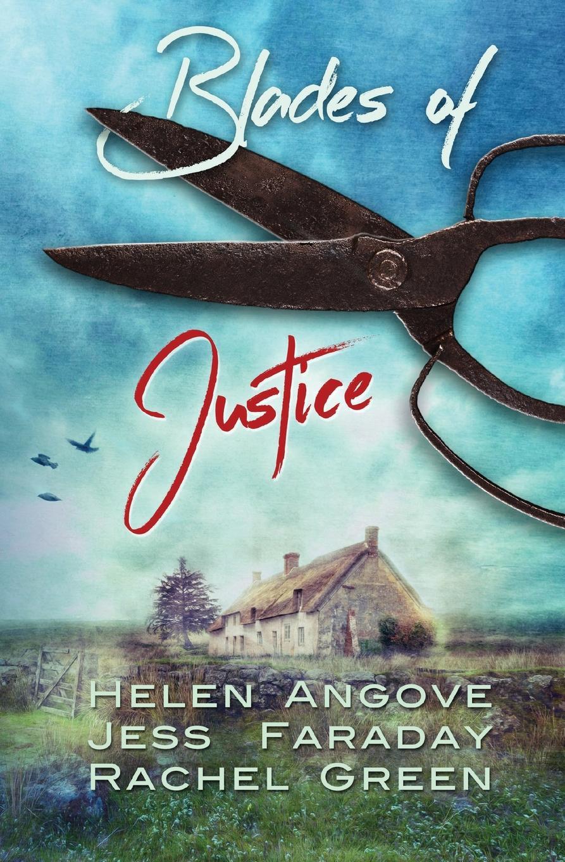 Helen Angove, Jess Faraday, Rachel Green Blades of Justice rachel green white lies