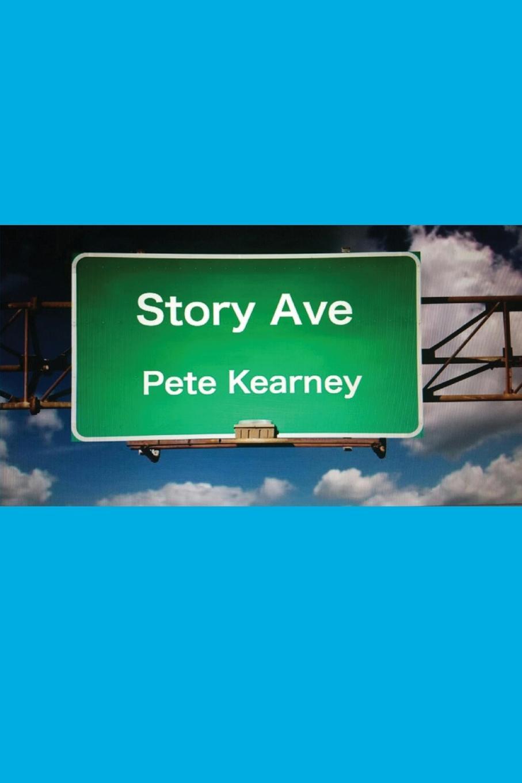 Pete Kearney Story Ave