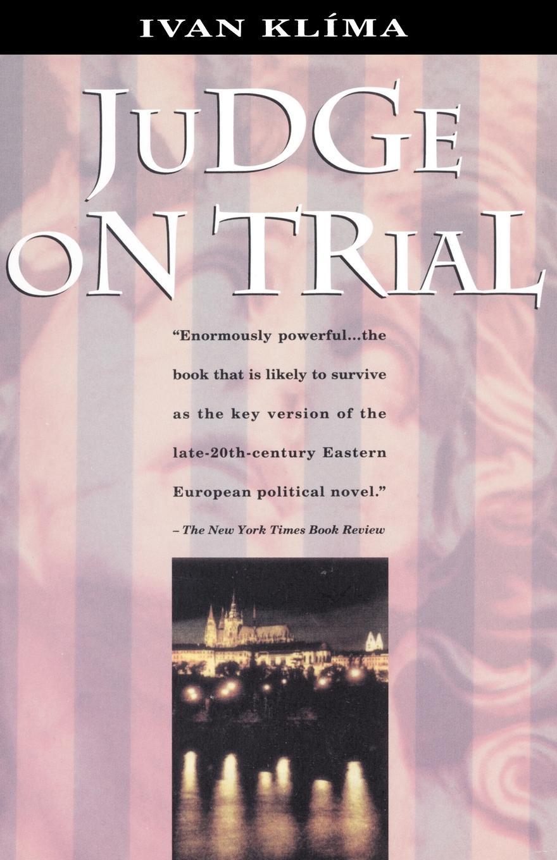 Ivan Klima, A. G. Brain Judge on Trial history on trial