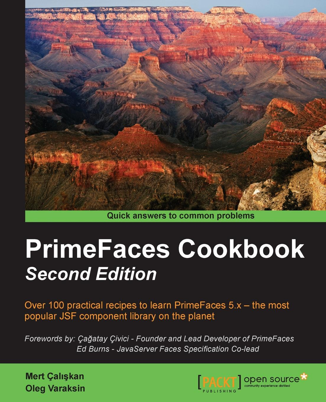 Mert Çalışkan, Oleg Varaksin PrimeFaces Cookbook - Second Edition