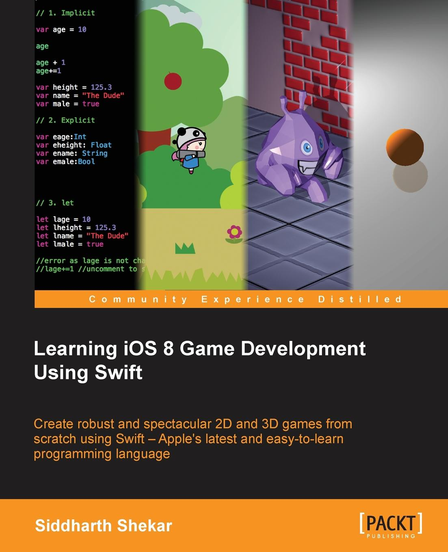 Siddharth Shekar Learning iOS 8 Game Development miguel dequadros mastering ios game development