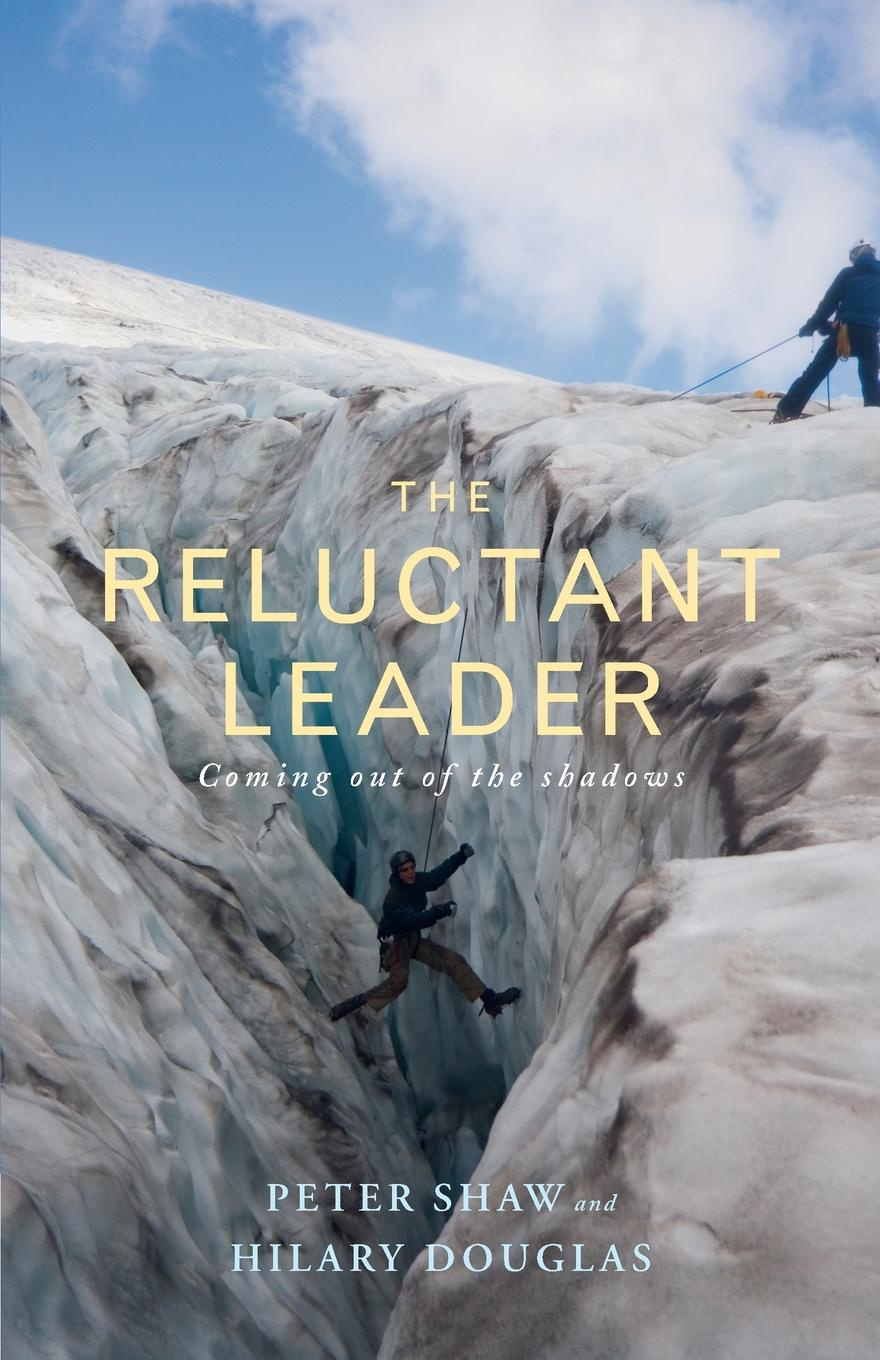 Фото - Peter Shaw The Reluctant Leader paul gruzalski the reluctant wizard edited