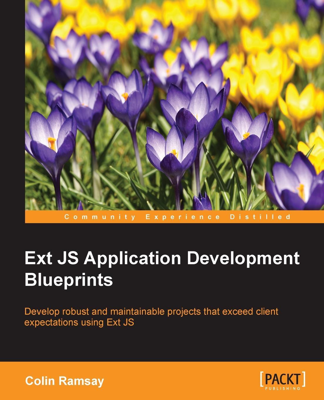Colin Ramsay Ext JS Application Development Blueprints gefen ext 3gsdi fosm